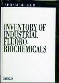 Inventory of industrial fluoro-biochemicals