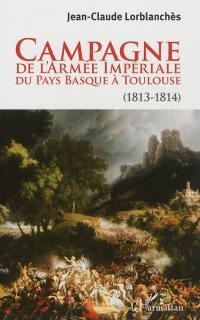 Campagne de l'armée impériale du Pays basque à Toulouse