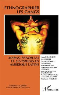 Cultures & conflits. n° 110-111, Ethnographier les gangs
