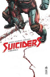 Suiciders. Volume 2, Kings of Hell.A.