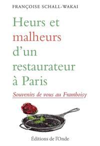 Heurs et malheurs d'un restaurateur à Paris