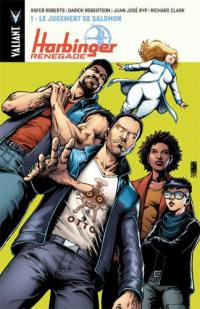 Harbinger renegade. Volume 1, Le jugement de Salomon