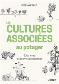 Les cultures associées au potager