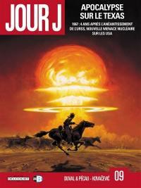 Jour J. Volume 9, Apocalypse sur le Texas