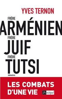 Frère arménien, frère juif, frère tutsi