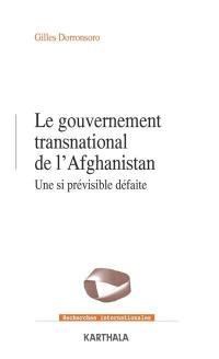 Le gouvernement transnational de l'Afghanistan : une si prévisible défaite