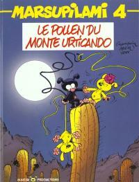 Marsupilami. Volume 4, Le pollen du Monte Urticando