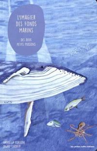 L'imagier des fonds marins des deux petits poissons