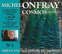 Brève encyclopédie du monde. Volume 1, Cosmos