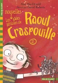 Raoul Craspouille. Volume 2, Les nouvelles idées géniales de Raoul Crapouille