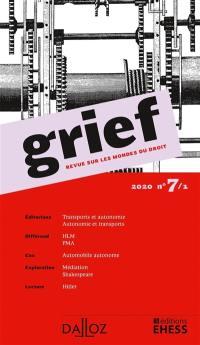 Grief : revue sur les mondes du droit. n° 7-1,
