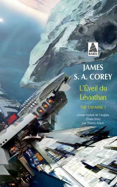 The expanse. Volume 1, L'éveil du Léviathan