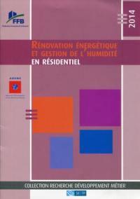 Rénovation énergétique et gestion de l'humidité en résidentiel