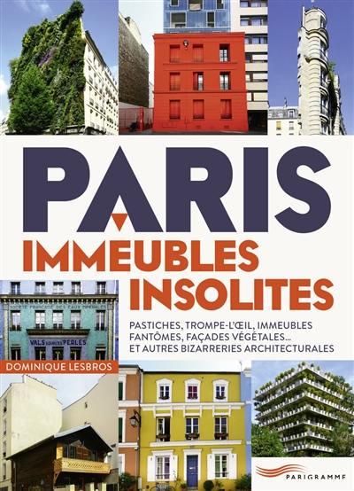 Paris, immeubles insolites