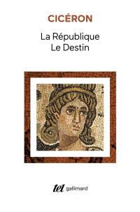 La République; Le Destin