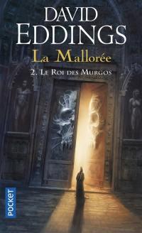 La Mallorée. Volume 2, Le roi des Murgos