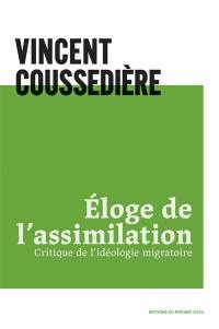 Eloge de l'assimilation