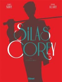 Silas Corey. Volume 1, Le réseau Aquila