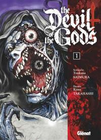 The devil of the gods. Volume 1,