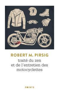 Traité du zen et de l'entretien des motocyclettes