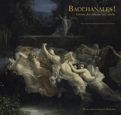 Bacchanales !