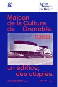 Revue d'histoire du théâtre. n° 279, Maison de la culture de Grenoble, 1968