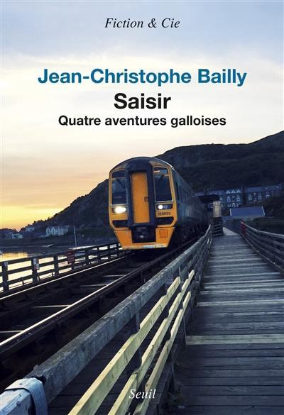 Saisir : quatre aventures galloises