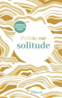 Précieuse solitude