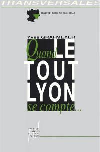Quand le Tout-Lyon se compte