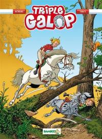 Triple galop. Volume 6,