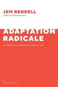 Adaptation radicale