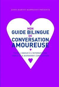 Mon guide bilingue de conversation amoureuse