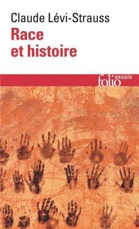 Race et histoire. L'Oeuvre de Claude Lévi-Strauss