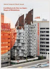 L'architecture du futur au Japon