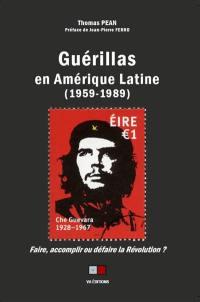 Guérillas en Amérique latine (1959-1989)