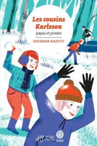 Les cousins Karlsson, Papa et pirates