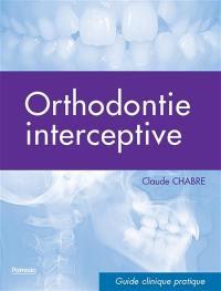 Orthodontie interceptive