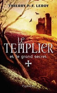 Une enquête de Gondemar le Templier, Le Templier et le grand secret