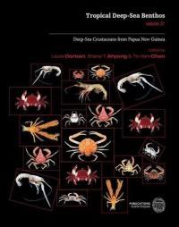 Tropical deep-sea benthos. Volume 31, Deep-sea crustaceans from Papua New Guinea
