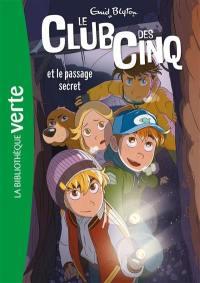 Le club des Cinq. Volume 2, Le club des Cinq et le passage secret
