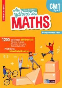 Maths, CM1, cycle 3 : fichier de l'élève : nouveaux programmes 2016