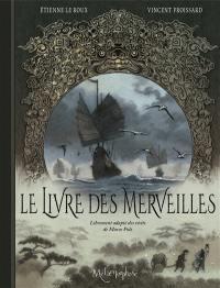 Le livre des merveilles : librement adapté des récits de Marco Polo