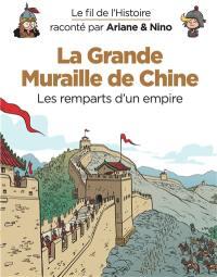 Le fil de l'histoire raconté par Ariane & Nino, La Grande Muraille de Chine
