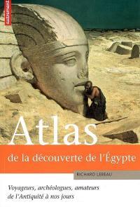 Atlas de la découverte de l'Egypte