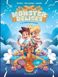Monster délices. Volume 1, Le coeur de l'hiver