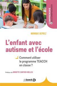 L'enfant avec autisme et l'école