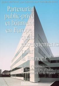 Partenariat public-privé et bâtiment en Europe