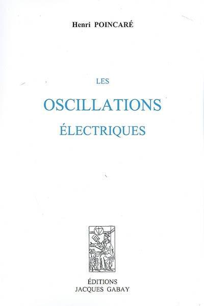 Les oscillations électriques