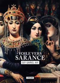 La mosaïque sarantine. Volume 1, Voile vers Sarance