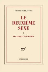Le deuxième sexe. Volume 1,